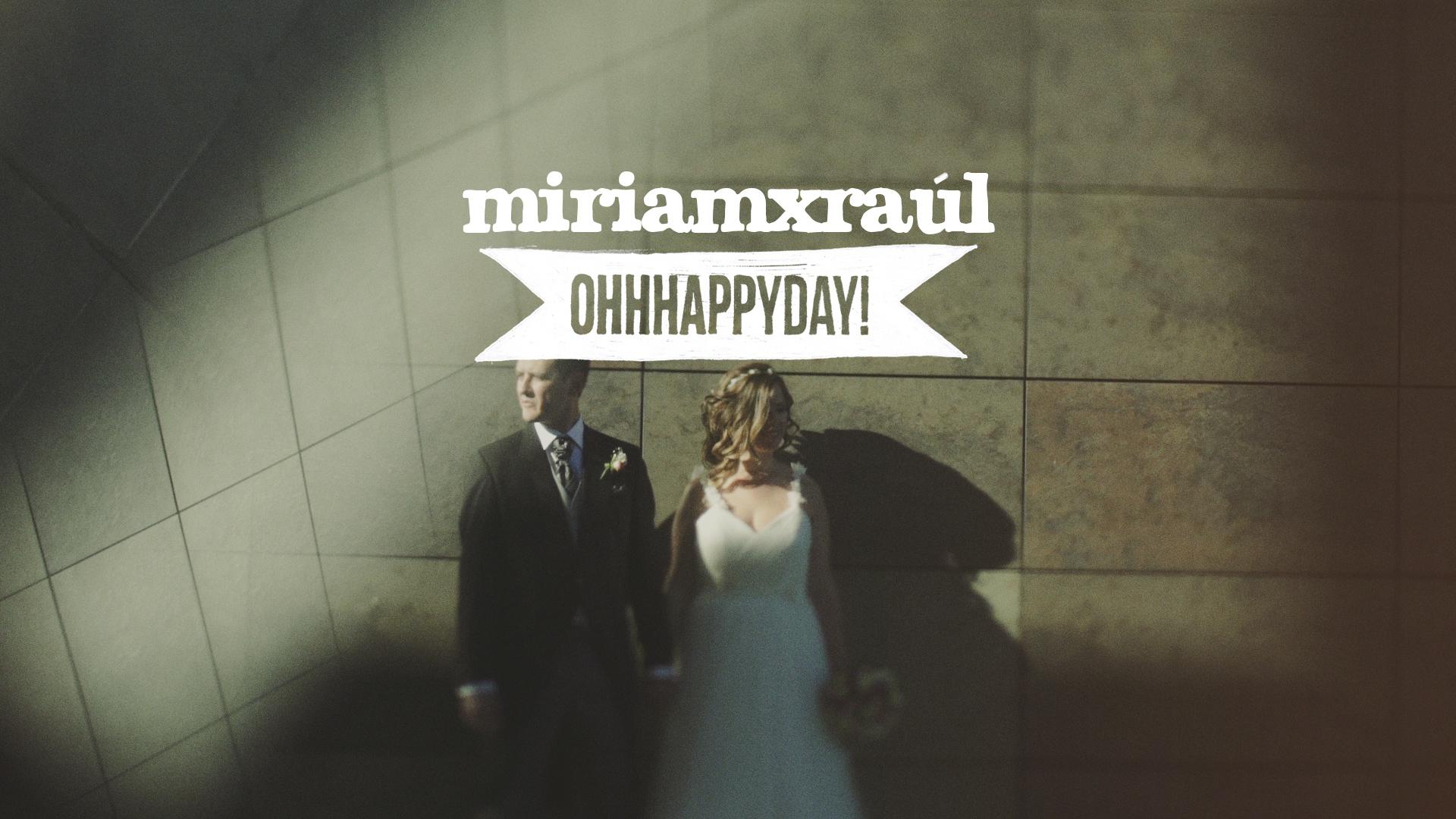 Miriam x Raúl. Vídeo de boda en Zaragoza.